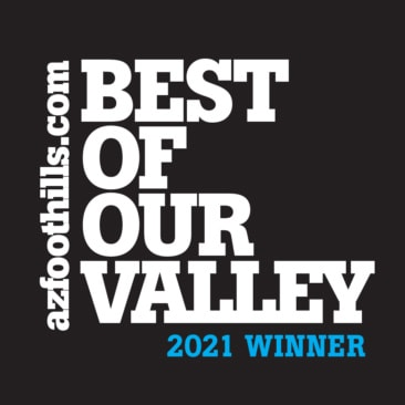 Arizona Foothills Magazine - Best of Valley 2021 Winner
