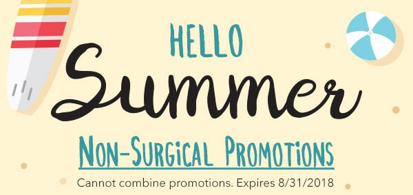 Hello Summer - Non-Surgical Promotions